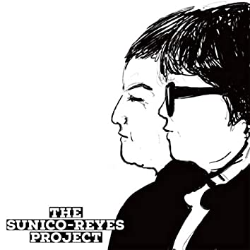 The Sunico-Reyes Project