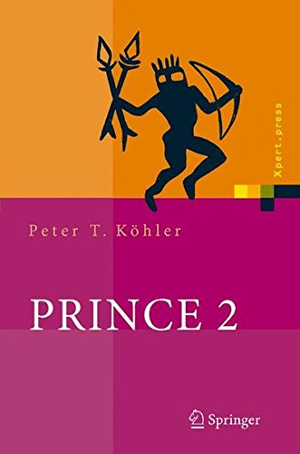 PRINCE 2: Das Projektmanagement-Framework (Xpert.press)