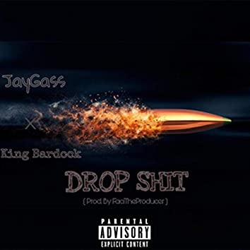 Drop Shit