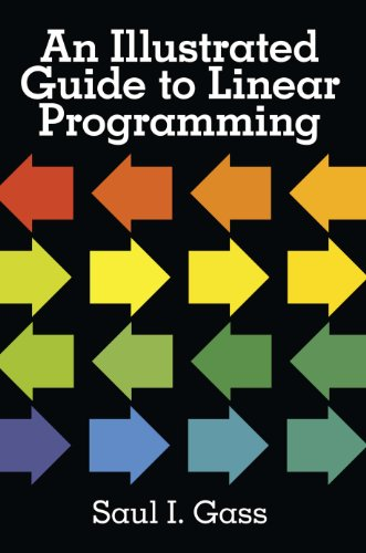 An Illustrated Guide to Linear Programming (English Edition)