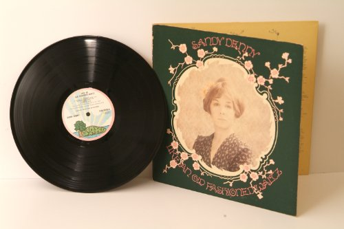 SANDY DENNY, like an old fashioned waltz. Very rare. First UK pressing...
