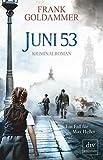 Juni 53: Kriminalroman (Max Heller)