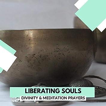 Liberating Souls - Divinity & Meditation Prayers