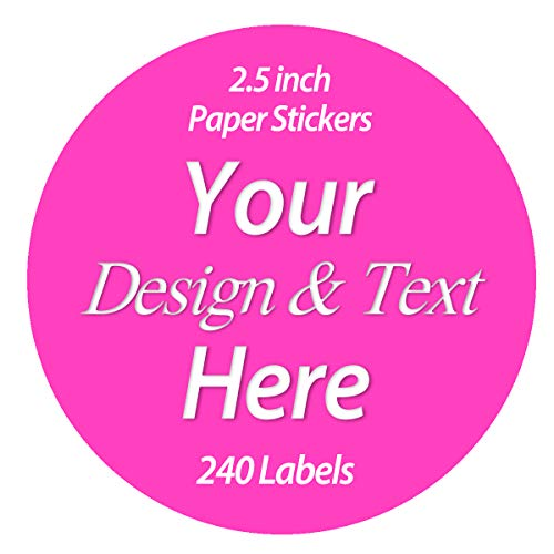 240 Labels Premium Custom Stickers Uncoated Paper 2.5 inch Round - Personalized Stickers for Business with Logo and Name. Birthday Wedding Baby Pets Handmade Product Boxes Promotional Items Labels