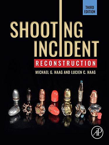 Shooting Incident Reconstruction (English Edition)