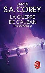 La Guerre de Caliban (The Expanse, Tome 2) de James S.A. Corey