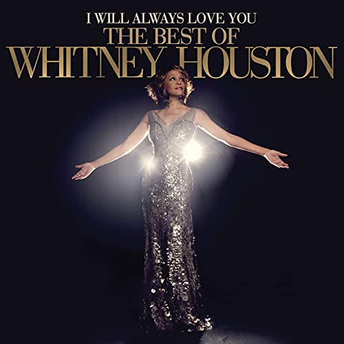 I Will Always Love You: The Best Of Whit