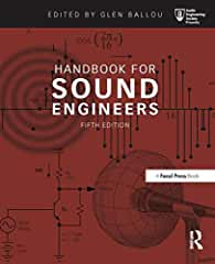 Handbook for Sound Engineers, 5th Edition from Focal Press and Routledge