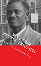 May our People Triumph: Poem, Speeches & Interviews