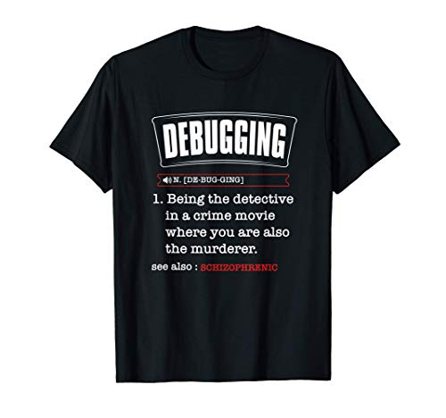 Debugging Definition, Tech Support Definition, Sysadmin Gift T-Shirt