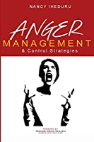 Anger Management and Control Strategies
