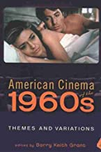 American Cinema of the 1960s: Themes and Variations (Screen Decades: American Culture/American Cinema)