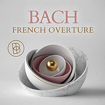 Bach: French Overture