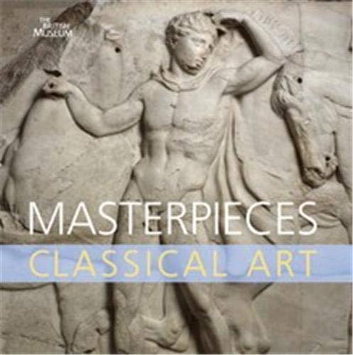 Masterpieces Classical Art /anglais