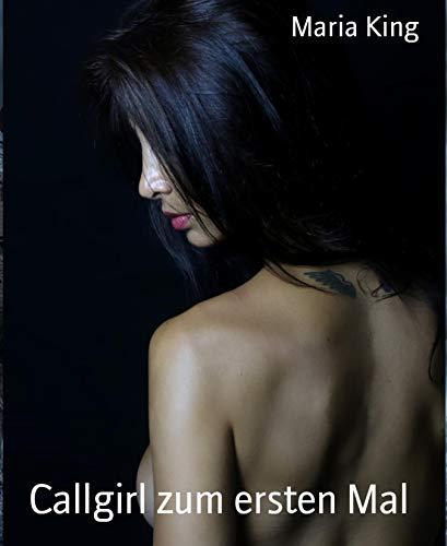 Callgirl zum ersten Mal: Erlebnisse einer  Escort-Dame