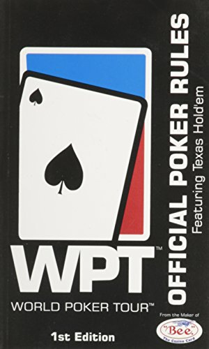 WPT WORLD POKER TOUR (OFFICIAL POKER RULES FEATURING TEXAS HOLD'EM, 1ST EDITION)
