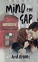 Mind the Gap: A Sweet Holiday Romance (Traveling Hearts)