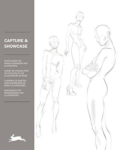 Capture & Showcase: 2: Fashion Figure Templates (Sketch Book for Fashion Design)