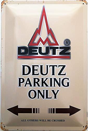 Deko7 Blechschild 30 x 20 cm Deutz Parking Only braun
