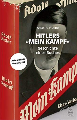 """Hitlers """"Mein Kampf"""" : Geschichte eines Buches"""