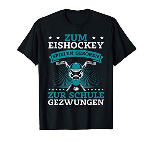 Ice Hockey Spieler Geschenk Cooles Zum Eishockey Geboren T-Shirt