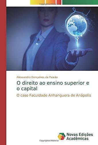 O direito ao ensino superior e o capital: O caso Faculdade Anhanguera...