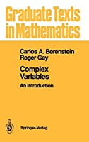 Complex Variables: An Introduction (Graduate Texts in Mathematics (125))