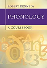 Phonology: A Coursebook (English Edition)
