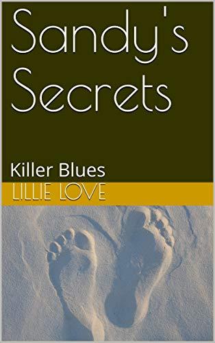 Sandy's Secrets: Killer Blues (English Edition)