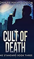 Cult Of Death (The Standard Book 3)