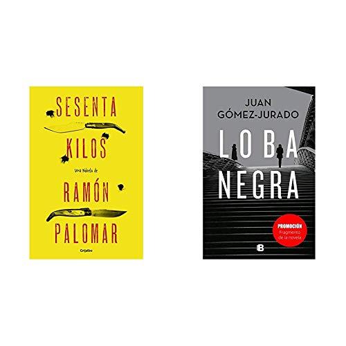 Sesenta kilos (Novela de intriga)+Promoción fragmento de la novela Loba Negra (No venal)