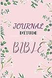 Carnet d'étude de la Bible: Un carnet d'étude chrétien de 100 pages afin d'y noter des versets bibliques, les réflexions qu'ils vous inspirent et vos prières / pensées