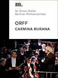 Orff, Carmina Burana - Sir Simon Rattle, Berliner Philharmoniker