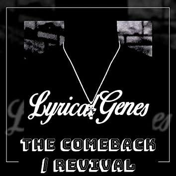 The Comeback / Revival