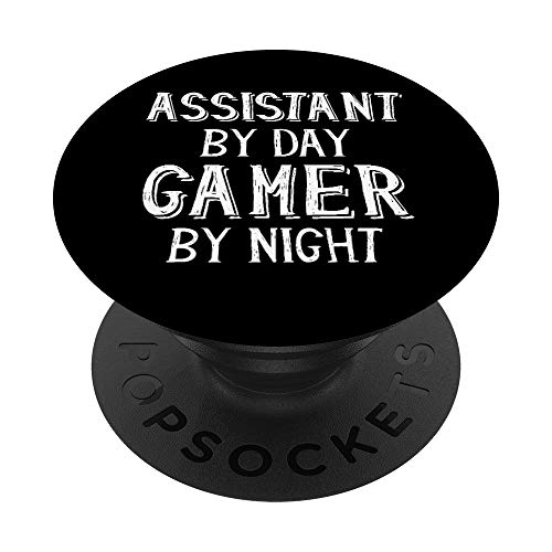 Assistant By Day Gamer By Night Medical Office Law Assistant PopSockets Grip and Stand for Phones and Tablets