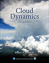 Cloud Dynamics (Volume 104) (International Geophysics (Volume 104))