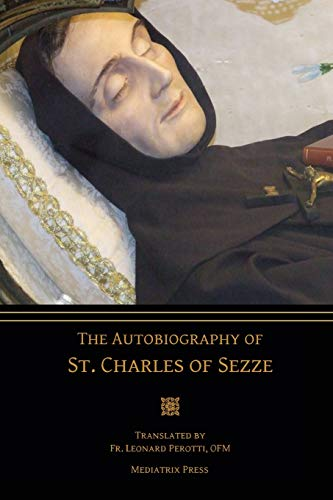 The Autobiography of St. Charles of Sezze