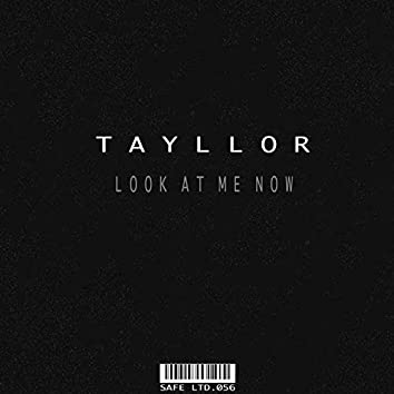 Look At Me Now EP