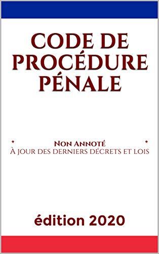Code de procédure pénale: Version mise à jour