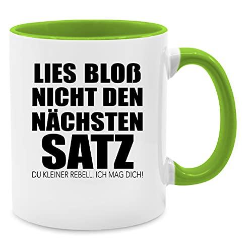 Shirtracer Tasse mit Spruch - Lies bloß Nicht den nächsten Satz - Unisize - Hellgrün - weiß ich Nicht Geschenk - Q9061 - Tasse für Kaffee oder Tee
