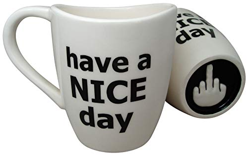 Have a Nice Day Coffee Mug, Funny Cup with Middle Finger on...