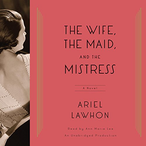 The Wife, the Maid, and the Mistress audiobook cover art
