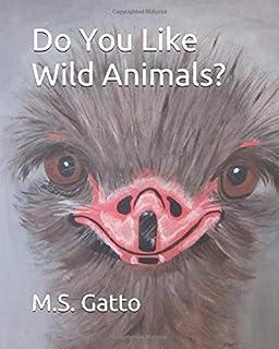 Do You Like Wild Animals?