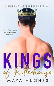 Kings of Rittenhouse - A Shameless King Prequel by [Maya Hughes]
