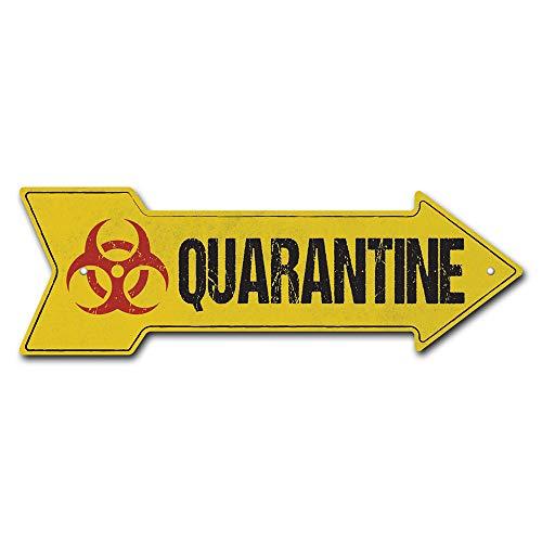 SignMission Quarantine Arrow Plastic Sign, 18' Wide