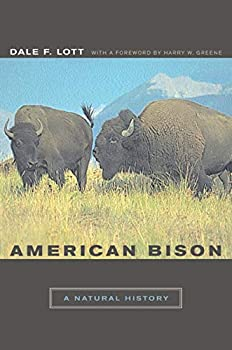 American Bison  A Natural History  Volume 6   Organisms and Environments