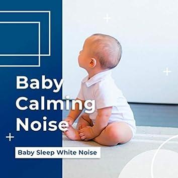 Baby Calming Noise