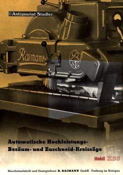 Automatische Hochleistungs-Besäum- und Zuschneid-Kreissäge. Modell KBC. Firmenprospekt.