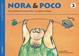 Edition Conbrio NORA & POCO 2 - arrangiert für Sopranblockflöte [Noten/Sheetmusic] Komponist: ZIMMERMANN MANFREDO HILBERT JOERG