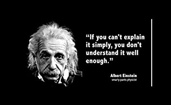 Best einstein quotes if you can explain it simply Reviews